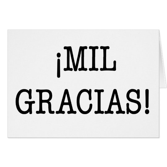 ¡MIL GRACIAS! - Thank you greeting card in Spanish