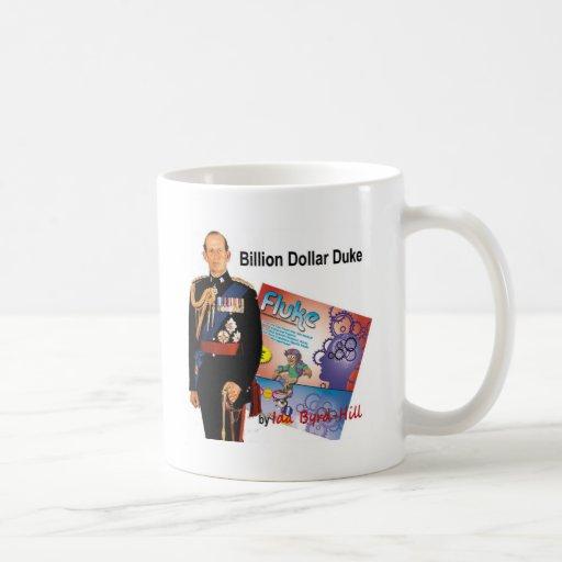Mil millones duques del dólar taza de café