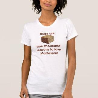 Mil razones para amar el tanque de Montessori Camisetas