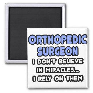 Milagros y cirujanos ortopédicos iman de frigorífico
