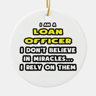 Milagros y oficiales de préstamo… divertidos adornos