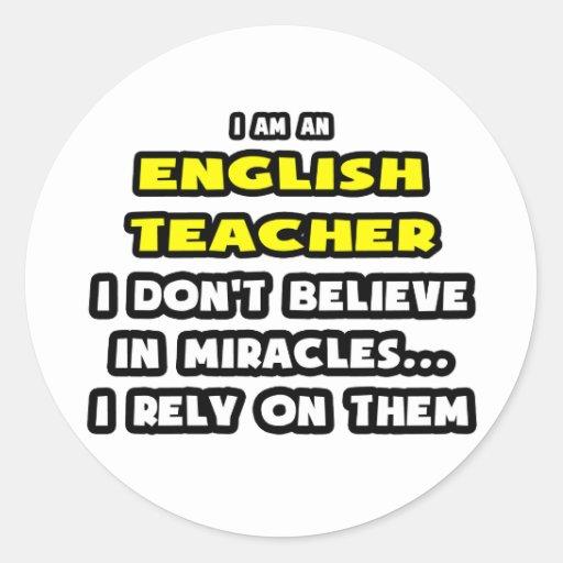 Milagros y profesores de inglés… divertidos pegatina redonda