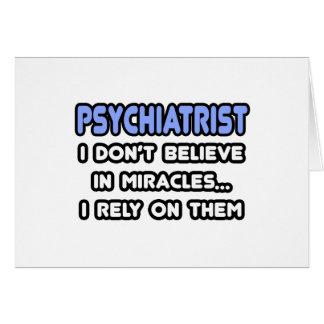 Milagros y psiquiatras felicitaciones