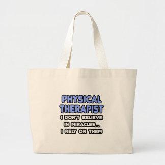 Milagros y terapeutas físicos bolsa