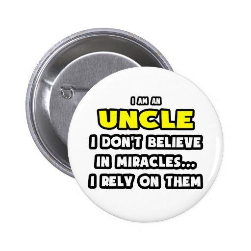 Milagros y tíos… divertidos pin redondo 5 cm