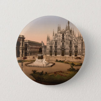 Milan Cathedral and Piazza, Lombardy, Italy Pinback Button