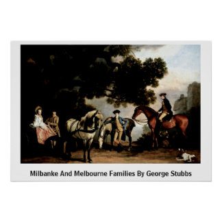 Milbanke And Melbourne Families By George Stubbs Posters