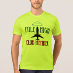 Mile High Club Member Tee Shirt