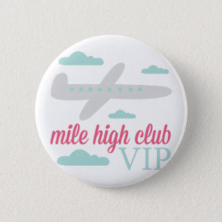 Mile High Club Pinback Button