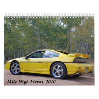Mile High Fieros, 2010 Calendars