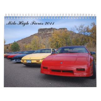 Mile High Fieros 2011 Wall Calendar