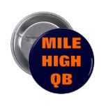 MILE HIGH QB PIN
