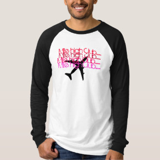 Mile high T-Shirt