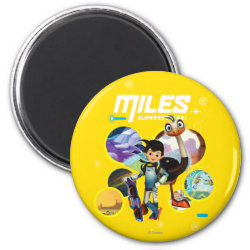 Round Magnet with Miles and Merc Intergalactic Voyages design