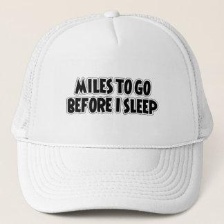 Miles To Go Before I Sleep Trucker Hat