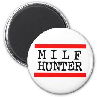 Milf Hunter -- T-Shirt Fridge Magnet