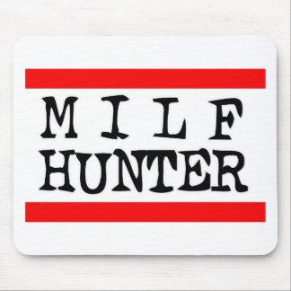 Milf Hunter -- T-Shirt Mouse Pad