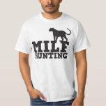 milf hunting t shirts