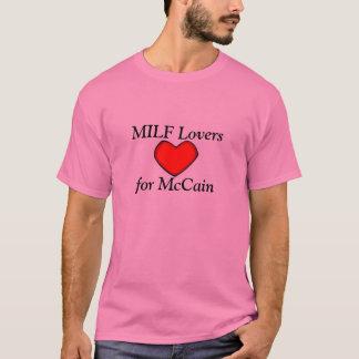 MILF Lovers , for McCain T-Shirt