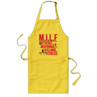 MILF - Mothers Inspiring Lifelong Fitness Long Apron