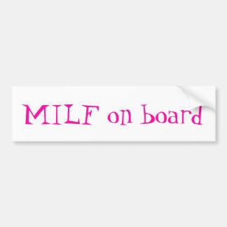 MiLf on board bumper sticker Car Bumper Sticker