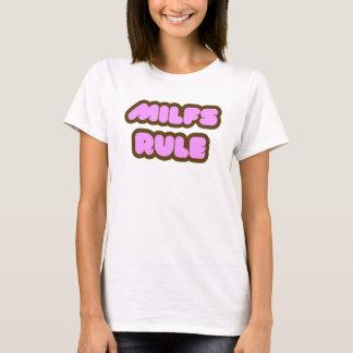 MILFs Rule T-Shirt