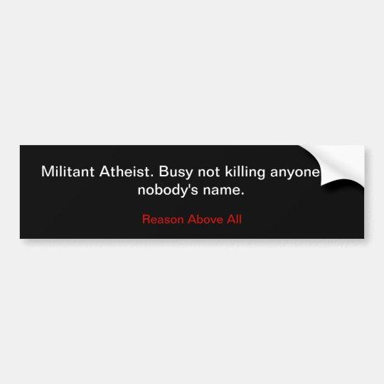 Militant Atheist Bumper Sticker Zazzle Com