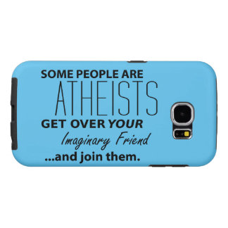 Militant Atheist: Some People Are Atheists! Samsung Galaxy S6 Case