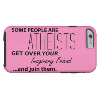 Militant Atheist: Some People Are Atheists! Tough iPhone 6 Case
