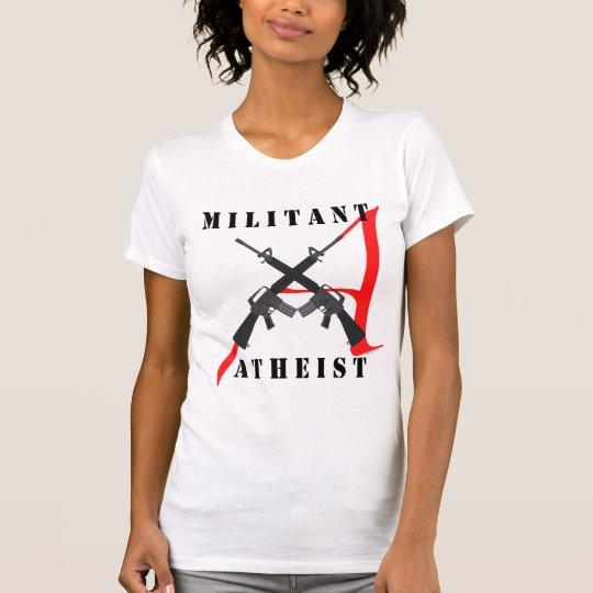 Militant Atheist Women's Shirt