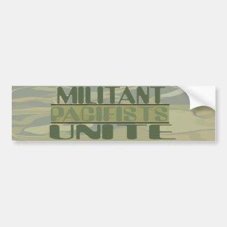 Militant Pacifists Unite Bumper Sticker