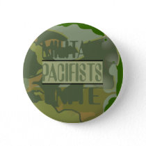 Militant Pacifists Unite Button
