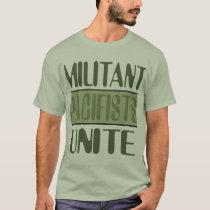 Militant Pacifists Unite (Cami_Alt) T-Shirt