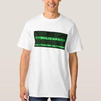 Militant Tshirt