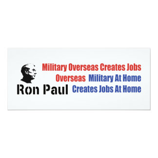 Military At Home Creates Jobs At Home Ron Paul Card