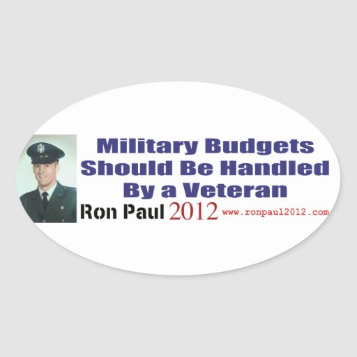 Military Budgets Should Be Handled By A Veteran Oval Sticker