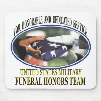 Military Funeral Honors Mouse Pad