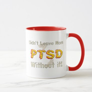 Coffee Themed Military Humorous PTSD Coffee Cup