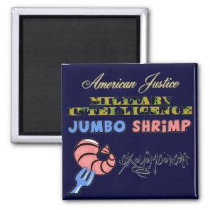Military Intelligence Jumbo Shrimp Oxymoron Magnet