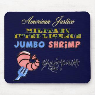 Military Intelligence Jumbo Shrimp Oxymoron Mouse Pad