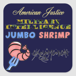 Military Intelligence Jumbo Shrimp Oxymoron Square Sticker