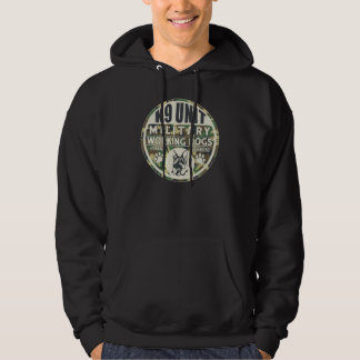 Military K9 Unit Working Dogs Hoodie