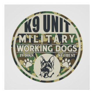 Military K9 Unit Working Dogs Posters