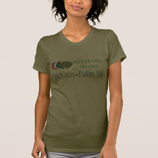Military Moms for McCain Palin T-Shirt
