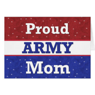 Military -Proud Army Mom - Thinking of You Card