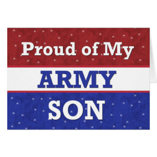 Military - Proud of My Army Son - Thinking of You Card