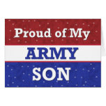Military - Proud of My Army Son - Thinking of You Greeting Card