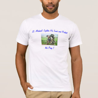 military soldier, St. Michael; Lighten His Load... T-Shirt
