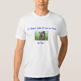 military soldier, St. Michael; Lighten His Load... Tshirts