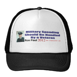 Military Spending Should Be Handled By A Veteran Trucker Hat